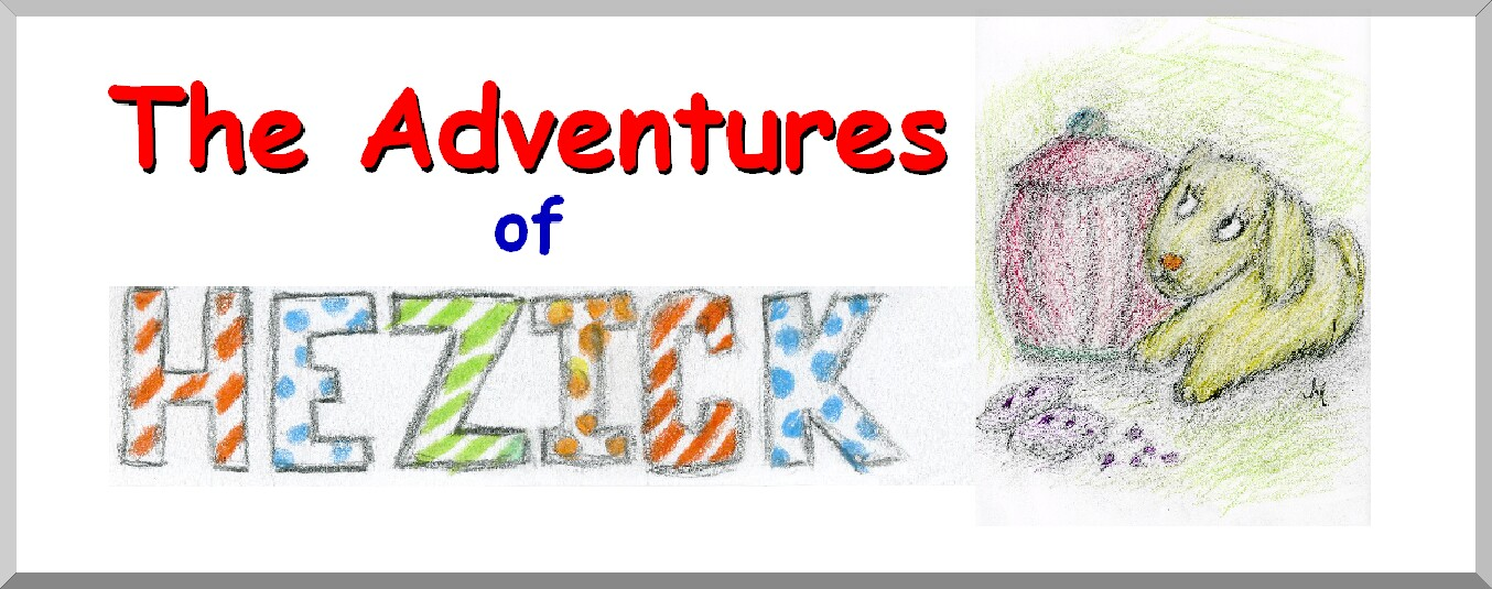 The Adventures of Hezick